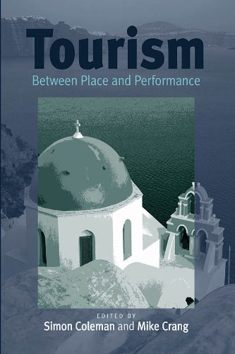 Tourism: Between Place and Performance ebook