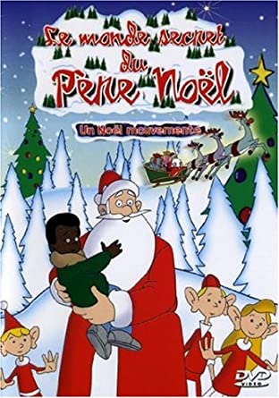 Pere Noel Secret Amazon.com: Le monde secret du Père Noël, vol. 5 : un noel