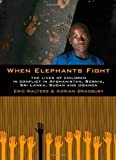When Elephants Fight, Eric Walters, 155143900X