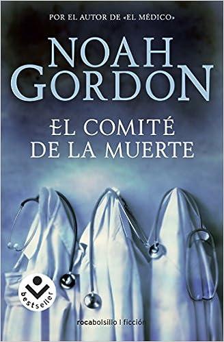 El comité de la muerte (Bestseller (roca)): Amazon.es: Noah ...