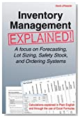 Inventory Management Explained: A focus on Forecasting, Lot Sizing, Safety Stock, and Ordering Systems.