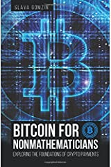 Bitcoin for Nonmathematicians: Exploring the Foundations of Crypto Payments Paperback