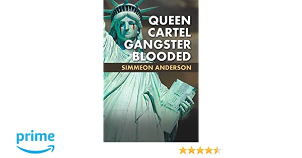 Amazon.com: Queen Cartel Gangster Blooded (9781532018428 ...