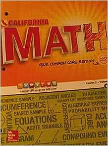 CALIFORNIA MATH Your Common Core Edition Course 2/Volume 2 ...