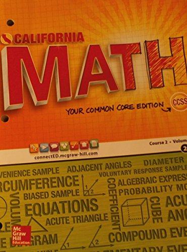 CALIFORNIA MATH Your Common Core Edition Course 2/Volume 2