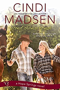 Second Chance Ranch: a Hope Springs novel by [Madsen, Cindi]