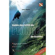 Guide des sites de plongée du Québec 3e édition