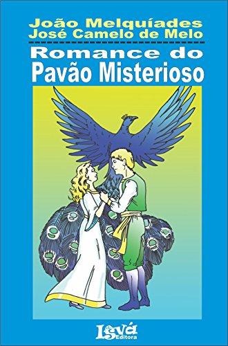 Romance do Pavão Misteriso: Literatura de cordel