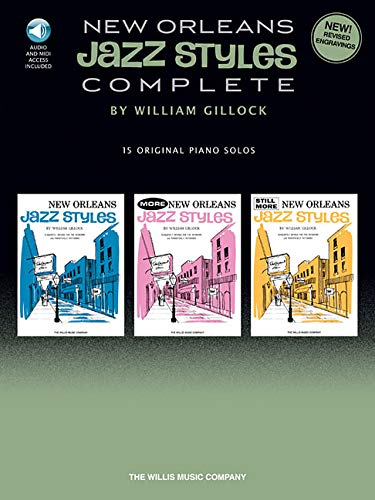 Music Piano Complete Original (New Orleans Jazz Styles - Complete: All 15 Original Piano Solos Included)