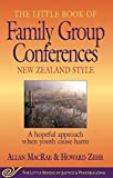 The Little Book of Family Group Conferences: New Zealand Style (Little Books of Justice & Peacebuilding Series)