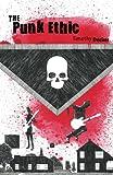 The Punk Ethic, Timothy Decker, 1608981215