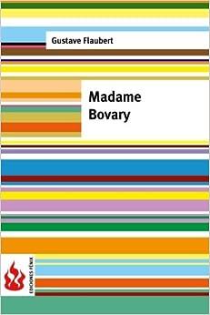 Book Madame Bovary. Moeurs de province: (low cost). Édition limitée
