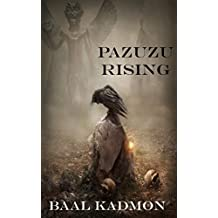 Pazuzu Rising (Mesopotamian Magick Book 2)