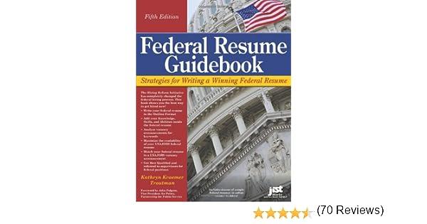 federal resume guidebook strategies for writing a winning federal resume federal resume guidebook write a winning federal resume to get in 5th edition