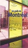 Le goût de Montréal par Marie-Morgane Le Moël