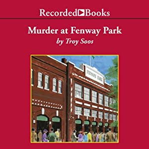 Murder at Fenway Park Hörbuch