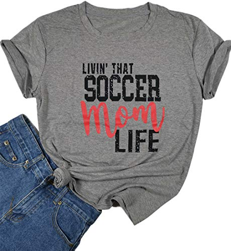 Graphic Short Soccer Sleeve Tee (DUDUVIE Womens Livin That Soccer Mom Life T-Shirt Round Neck Short Sleeve Top Tees(Large,Grey))