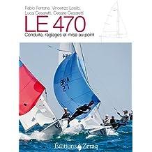 470 (Le) Conduite , réglages et mise au point