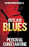 Outlaw Blues (Infernum Book 2)