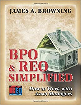 Bpo Reo Simplified How To Work With Asset Managers James A