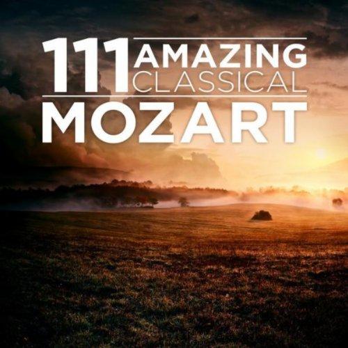 111 Amazing Classical: Mozart