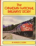 img - for The Canadian National Railways' Story book / textbook / text book