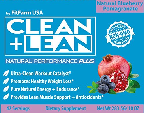 "CLEAN+LEAN NATURAL PERFORMANCE ""PLUS"" by FitFarm USA: Ultra Clean Workout Catalyst + Healthy Weight Loss Blend, Lean Muscle BCAA's, and Antioxidants 100% NON GMO 42 Svgs, 10oz"