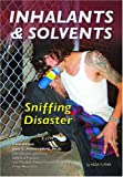 Inhalants and Solvents, Noa Flynn, 1422201570