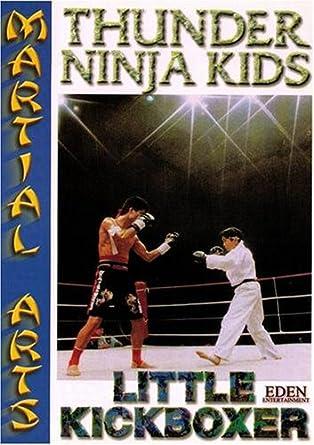 Amazon.com: Thunder Ninja Kids : Little Kickboxer: Movies & TV