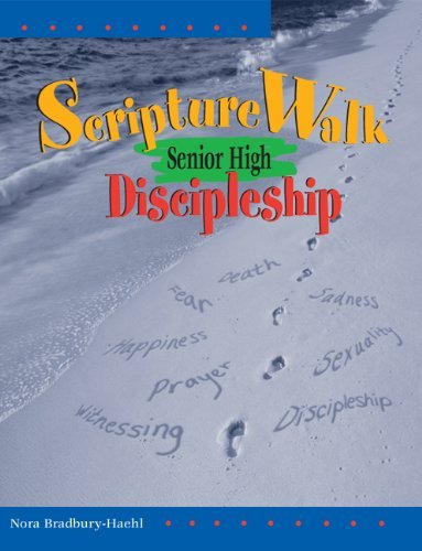 ScriptureWalk Senior High: Discipleship by Nora Bradbury-Haehl (2000-12-01)