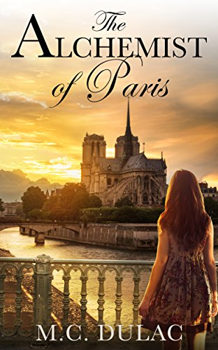The Alchemist Of Paris by M. C. Dulac ebook deal