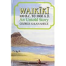 Kanahele Waikiki 100bc to 1900ad