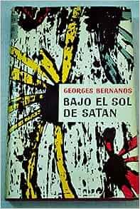 BAJO EL SOL DE SATAN: BENANOS GEORGES: Amazon.com: Books