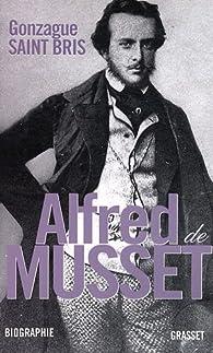 Alfred de Musset par Gonzague  Saint Bris