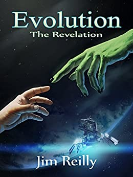 Evolution: The Revelation by [Reilly, Jim]