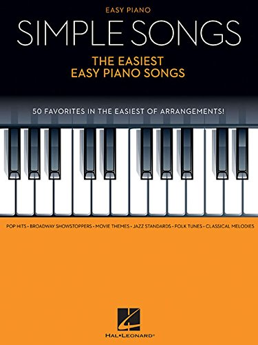Simple Songs - The Easiest Easy Piano Songs Paperback – April 1, 2015