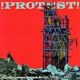 Protest: American Protest Songs 1928-53