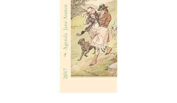 Agenda Jane Austen 2017 (Spanish Edition): Nuria de la Nuez ...