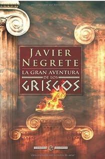 La gran aventura de los griegos ) par Negrete