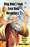 Why Didn't Noah Swat Both Mosquitoes?, Hoover Rupert, 1556735197