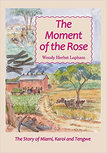 The Moment of the Rose by Wendy Herbst Lapham (15-Sep-2014)