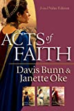 Three Bestselling Novels in OneThe Acts of Faith trilogy is a sweeping saga set in Israel and beyond during the months and years immediately following the death and resurrection of Jesus of Nazareth. Authors Davis Bunn and Janette Oke have woven an i...