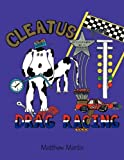 Cleatus goes Drag Racing, Matthew Martin, 1456743163