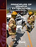 Principles of Vehicle Extrication, Ifsta and IFSTA, 0132111098