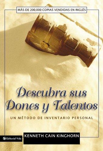 Descubra sus Dones y Talentos (Spanish Edition) [Kenneth C. Kinghorn] (Tapa Blanda)