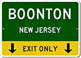"BOONTON, NEW JERSEY This Exit Only - Custom Aluminum US City State Sign - 12""x18"""