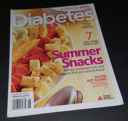 Diabetes Forecast, August 2014 (Summer Snacks), Volume 67, Number 8