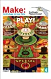 Play! - 8 Toys and Games Projects, O'Reilly Media, Inc. Staff, 0596527195