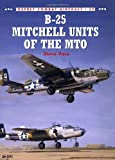 B-25 Mitchell Units of the MTO, Steve Pace, 1841762849