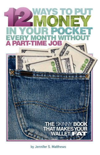 Best buy Ways Put Money Your Pocket Every Month Without Part-Time Job (Second Edition)